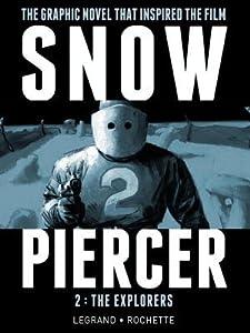 Snowpiercer, Vol. 2: The Explorers