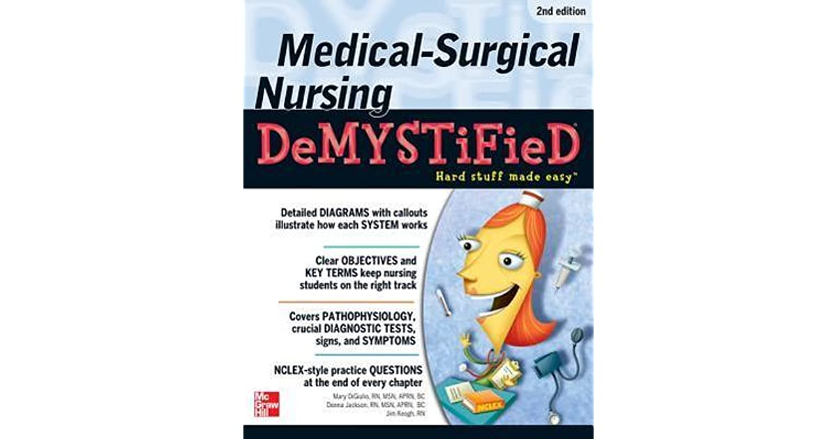 Medical Surgical Nursing Demystified A Self Teaching Guide By Jim Keogh
