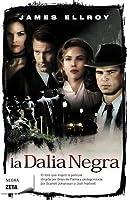 La dalia negra (L.A. Quartet, #1)