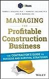 Construction Contractors' Success Manual: Practical Business Strategies for Construction Management