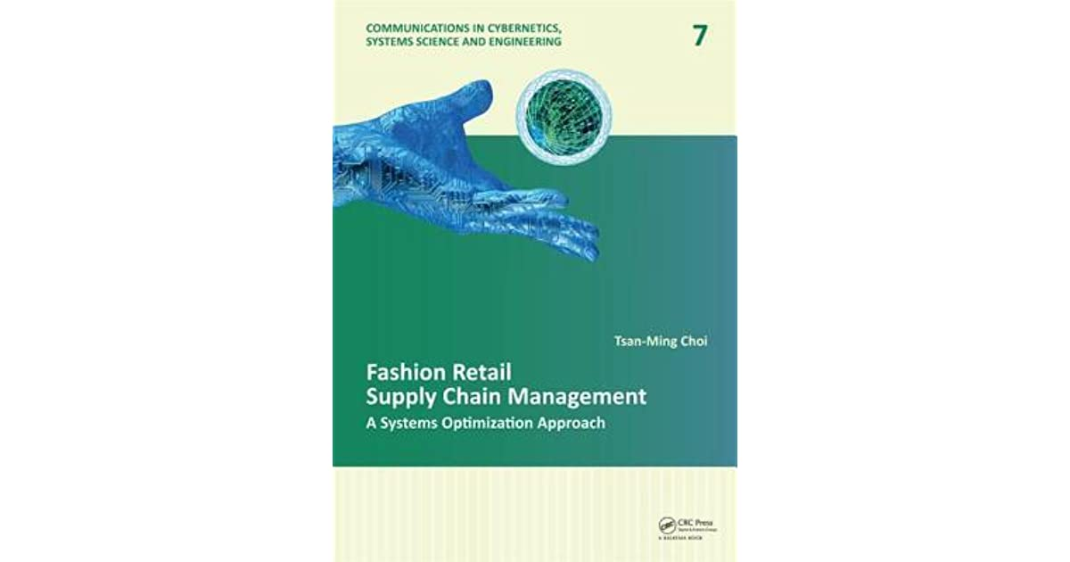 Fashion Retail Supply Chain Management: A Systems