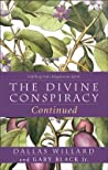 The Divine Conspiracy Continued by Dallas Willard