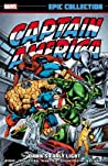 Captain America Epic Collection Vol. 9: Dawn's Early Light