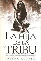 Hija de La Tribu, La