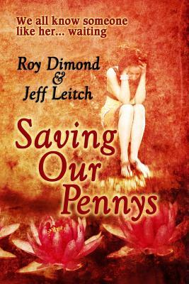 Saving Our Pennys