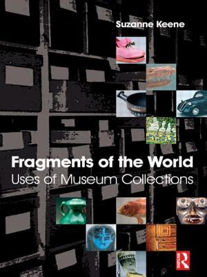 Fragments of the World: Uses of Museum Collections
