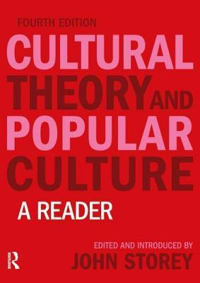 Cultural Theory and Popular Culture An Introduction, 8th Edition