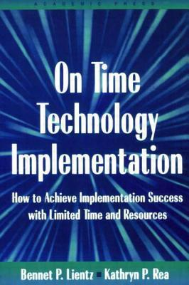 On-Time-Technology-Implementation-How-to-Achieve-Implementation-Success-with-Limited-Time-and-Resources