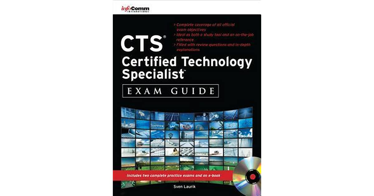 CTS Certified Technology Specialist Exam Guide by Sven Laurik
