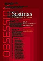 Obsession: Sestinas in the Twenty-First Century