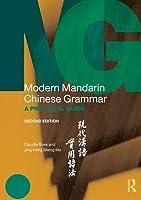 Modern Mandarin Chinese Grammar: A Practical Guide