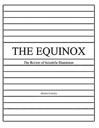 The Equinox, Vol. 1, No. 1: The Review of Scientific Illuminism