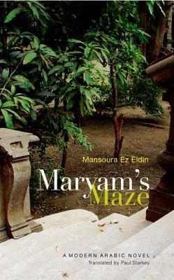Maryams Maze: A Modern Arabic Novel