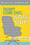 Book cover for Don't Lose Out, Work Out!