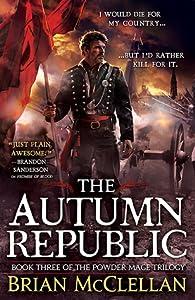 The Autumn Republic (Powder Mage, #3)
