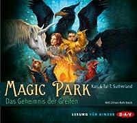 Das Gehemnis der Greifen (Magic Park, #1)