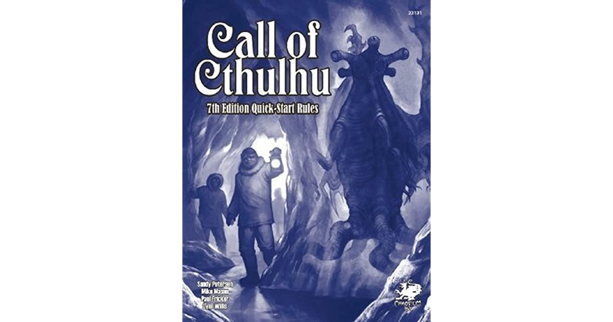 Call Of Cthulhu 7th Edition Quick Start Rules By Sandy Petersen
