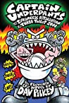 Captain Underpants and the Tyrannical Retaliation of the Turb... by Dav Pilkey
