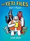 Meet the Bigfeet (The Yeti Files, #1)