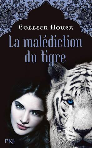 La malédiction du tigre (The Tiger Saga, #1)