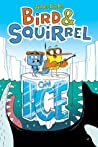 Bird & Squirrel On Ice (Bird & Squirrel, #2)