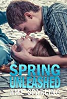 Spring Unleashed (Summer Unplugged, #4)