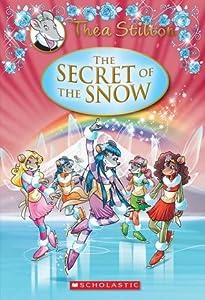 The Secret of the Snow (Thea Stilton: Special Edition #3)