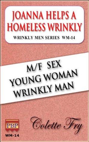 WM-14 Joanna Helps A Homeless Wrinkly (WRINKLY MEN)