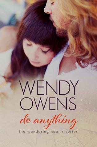 Do Anything (Wandering Hearts #1)