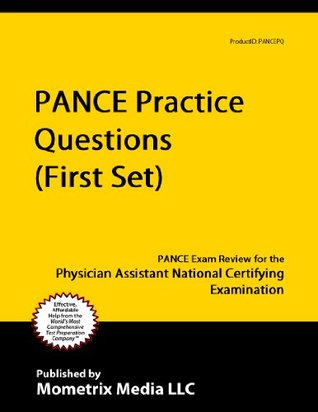 PANCE Practice Questions (First Set): PANCE Practice Test and Exam Review for the Physician Assistant National Certifying Examination