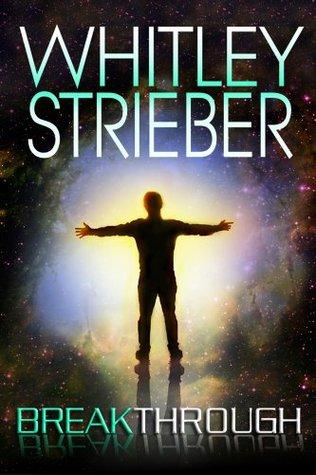 Breakthrough by Whitley Strieber