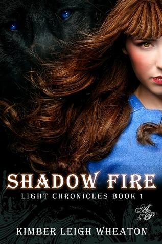 Shadow Fire (Light Chronicles #1)