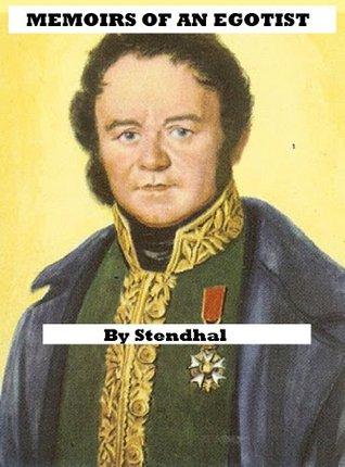 Stendhal's Memoirs of an Egotist