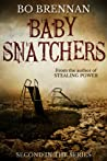 Baby Snatchers (Detectives India Kane & AJ Colt #2)