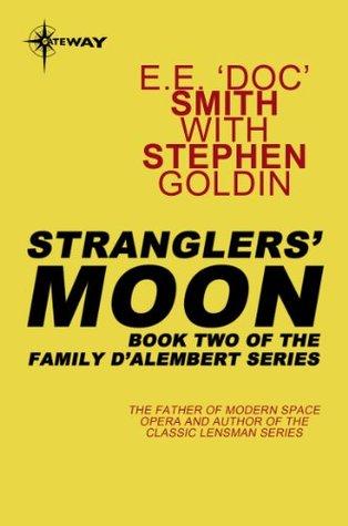 "Stranglers' Moon by E.E. ""Doc"" Smith"