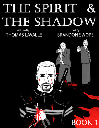 The Spirit and The Shadow (Book 1)