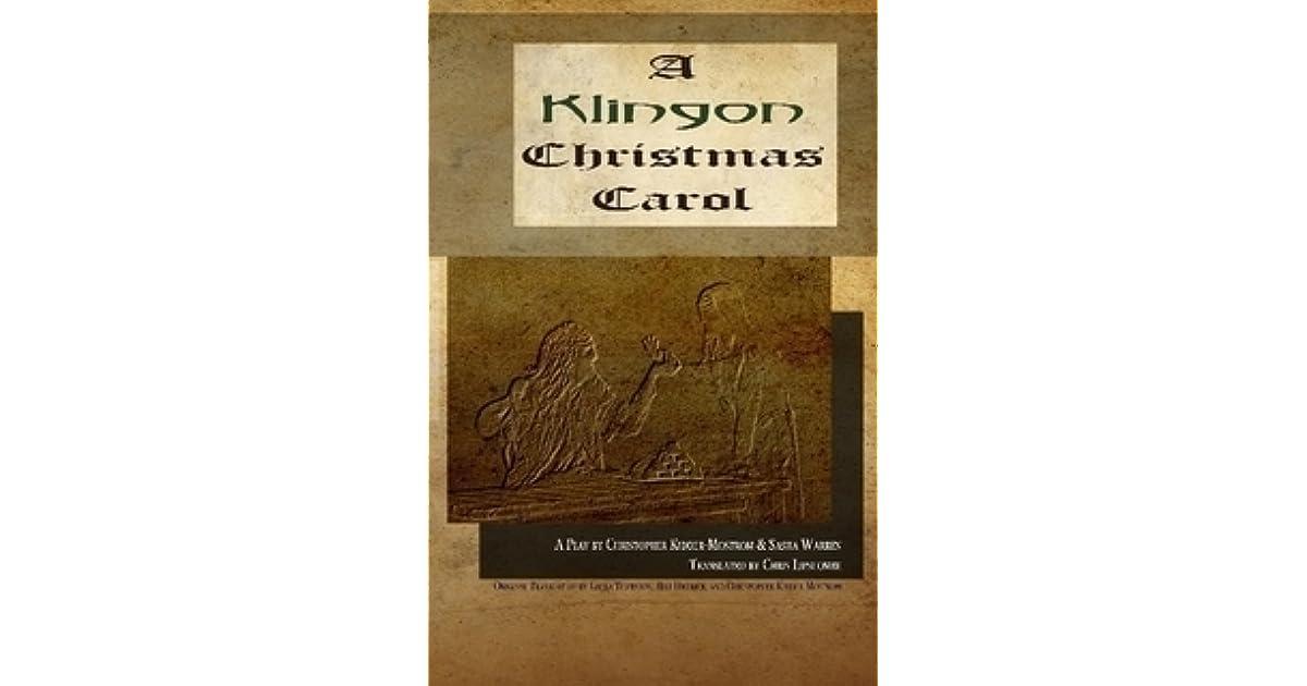 A Klingon Christmas Carol by Christopher Kidder-Mostrom