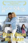 Don't Break My Heart (Return to Redemption, #6)