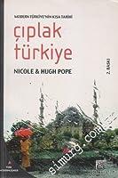 Çıplak Türkiye: Modern Türkiye'nin Kısa Tarihi