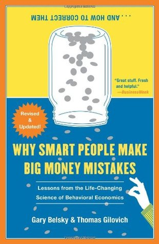 Why Smart People Make Big Money Mistakes And How To Correct