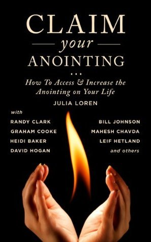 Claim Your Anointing - Julia C
