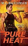 Pure Heat (Firehawks, #1)