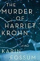 The Murder of Harriet Krohn (Inspector Konrad Sejer #7)