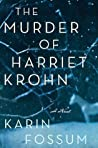 The Murder of Harriet Krohn (Inspector Konrad Sejer #7)