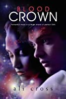 Blood Crown (The Eden Project #1)