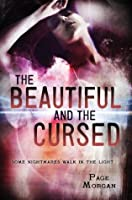 The Beautiful and the Cursed (The Dispossessed Book 1)