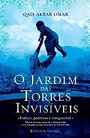 O Jardim das Torres Invisíveis