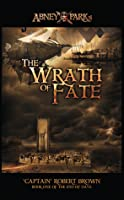 Abney Park's The Wrath Of Fate