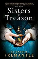 Sisters of Treason (The Tudor Trilogy, #2)