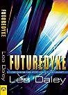 FutureDyke by Lea Daley